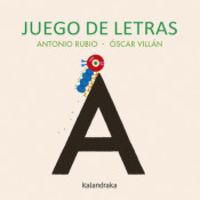 Juego De Letras - Antonio Rubio / Oscar Villan (il. )