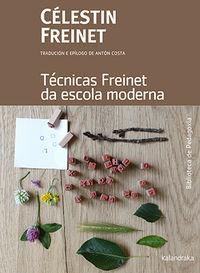 TECNICAS FREINET DA ESCOLA MODERNA (GAL)