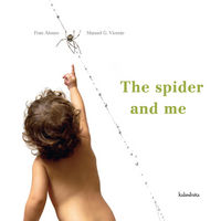 SPIDER AND ME, THE