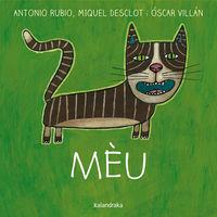Meu (cat) - Antonio Rubio / Miquel Desclot / Oscar Villan (il. )