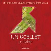 Ocellet De Paper, Un (cat) - Antonio Rubio / Miquel Desclot / Oscar Villan (il. )