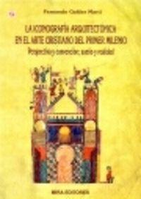 ICONOGRAFIA ARQUITECTONICA EN EL ARTE CRISTIANO DEL PRIMER MILENIO, LA