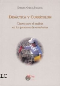 DIDACTICA Y CURRICULUM - CLAVES PARA EL ANALISIS EN LOS PROCESOS DE ENSEÑANZA