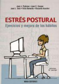 ESTRES POSTURAL - EJERCICIOS Y MEJORA DE LOS HABITOS