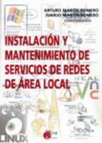 INSTALACION Y MANTENIMIENTO DE SERVICIOS DE REDES DE AREA LOCAL