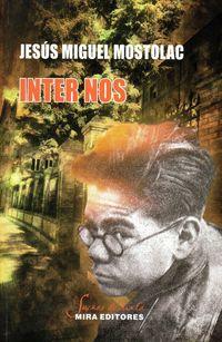 Inter Nos - Jesus Miguel Mostolac Cereza