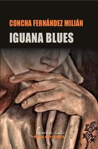 iguana blues - Concha Fernandez Milian