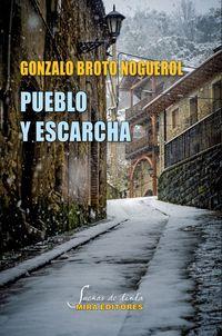 pueblo y escarcha - Gonzalo Broto Noguerol