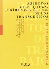 ASPECTOS CIENTIFICOS, JURIDICOS Y ETICOS DE LOS TRANSGENICO