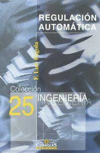 REGULACION AUTOMATICA - 25 COLECCION INGENIERIA