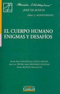 CUERPO HUMANO, EL - ENIGMAS Y DESAFIOS