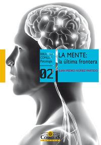 La  mente  -  La Ultima Frontera - Juan Pedro Nuñez Partido