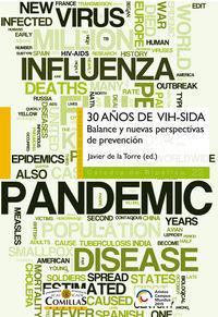 30 Años De Vih-sida - Balance Y Nuevas Perspectivas De Prevencion - Javier De La Torre Diaz