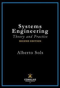 (2 Ed) Systems Engineering - Theory And Practice 2019 - Alberto Sols