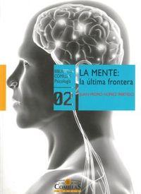 (2 ED) MENTE - LA ULTIMA FRONTERA