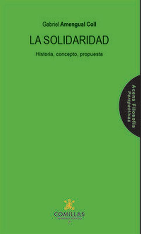 LA SOLIDARIDAD - HISTORIA, CONCEPTO, PROPUESTA
