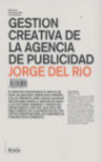 GESTION CREATIVA DE LA AGENCIA DE PUBLICIDAD