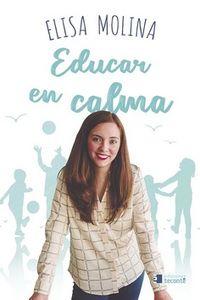 EDUCAR EN CALMA