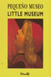 Pequeño Museo = Little Museum - Le Saux / Solotareff