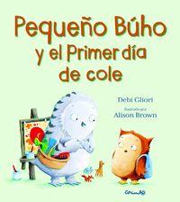 PEQUEÑO BUHO Y EL PRIMER DIA DE COLE