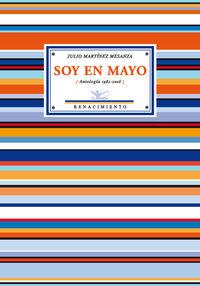 SOY DE MAYO (ANTOLOGIA, 1982-2006)