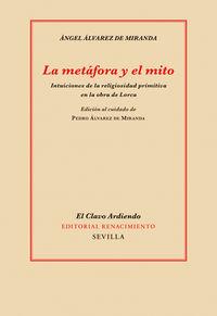 La metafora y el mito - Angel Alvarez De Miranda
