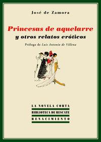 Princesas De Aquelarre Y Otros Relatos Eroticos - Jose De Zamora