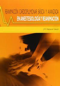REANIMACION CARDIOPULMONAR BASICA Y AVANZADA EN ANESTESIOLOGIA Y