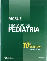 (2 Vols. ) Tratado De Pediatria I (10ª Ed) - Manuel Cruz-Hernandez