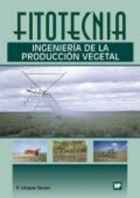 FITOTECNICA - INGENIERIA DE LA PRODUCCION VEGETAL