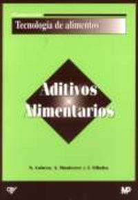 Aditivos Alimentarios - Nuria  Cubero  /  Albert   Montferrer  /  Javier  Villalta