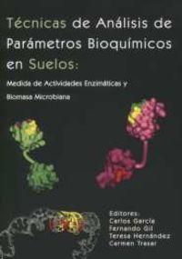 TECNICAS DE ANALISIS DE PARAMETROS BIOQUIMICOS EN SUELO