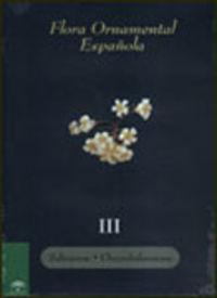 Flora Ornamental Española Iii - Salicaceae, Chrysobalanaceae - J.  Sanchez (coord. )