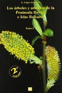 Arboles Y Arbustos De La Peninsula Iberica E Islas Baleares - G. Lopez Gonzalez