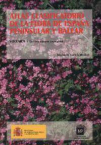 Atlas Clasificatorio De La Flora De España Peninsular Y Balear - Mariano Garcia Rollan