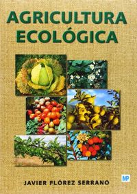 AGRICULTURA ECOLOGICA - MANUAL Y GUIA DIDACTICA