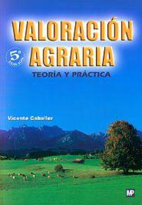 VALORACION AGRARIA - TEORIA Y PRACTICA