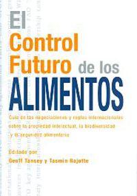 CONTROL FUTURO DE LOS ALIMENTOS, EL