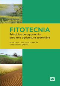 FITOTECNIA - PRINCIPIOS DE AGRONOMIA PARA UNA AGRICULTURA SOSTENIBLE