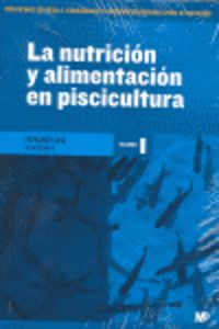 NUTRICION Y ALIMENTACION EN PISCICULTURA, LA