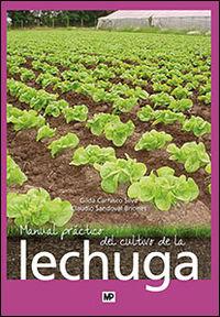 Manual Practico Del Cultivo De La Lechuga - Gilda Carrasco Silva / Claudio Sandoval Briones