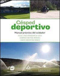 CESPED DEPORTIVO - MANUAL PRACTICO DEL CUIDADOR
