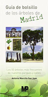 Guia Bolsillo Arboles De Madrid - Antonio Morcillo San Juan