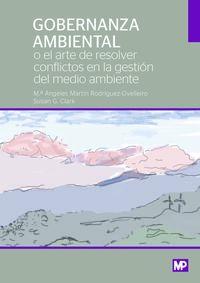 GOBERNANZA AMBIENTAL O EL ARTE DE RESOLVER CONFLICTOS AMBIENTALES