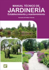 MANUAL TECNICO DE JARDINERIA - ESTABLECIMIENTO Y MANTENIMIENTO