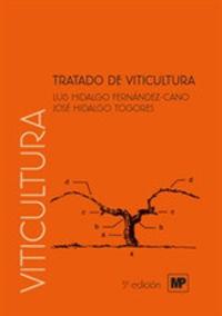 Tratado De Viticultura I Y Ii - L. Hidalgo Fernand-Cano / Jose Hidalgo Togores
