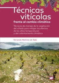 Tecnicas Viticolas Frente Al Cambio Climatico - Fernando Martinez De Toda