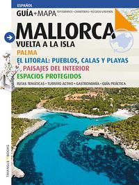 Mallorca - Vuelta A La Isla (+mapa) - Aa. Vv.
