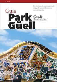 GUIA PARK GUELL (CATALAN)