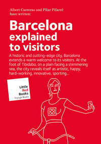 BARCELONA - EXPLAINED TO VISITORS